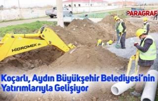 Koçarlı, Aydın Büyükşehir Belediyesi'nin Yatırımlarıyla...