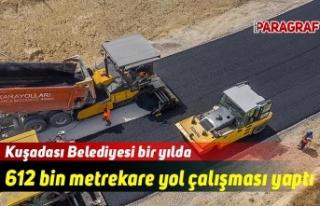 Kuşadası Belediyesi bir yılda 612 bin metrekare...