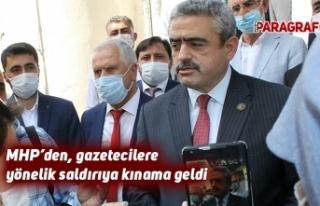 MHP'den, gazetecilere yönelik saldırıya kınama...