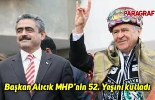 Başkan Alıcık MHP'nin 52. Yaşını kutladı