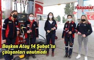 Başkan Atay 14 Şubat'ta çalışanları unutmadı