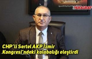 CHP'li Sertel AKP İzmir Kongresi'ndeki kalabalığı...