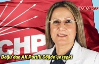 Dağlı'dan AK Partili Göğde'ye tepki