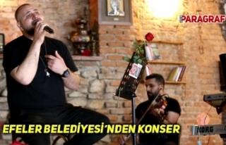 EFELER BELEDİYESİ'NDEN KONSER