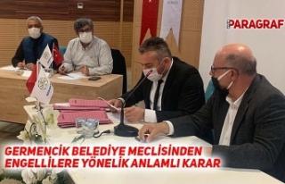 GERMENCİK BELEDİYE MECLİSİNDEN ENGELLİLERE YÖNELİK...
