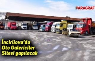 İncirliova'da Oto Galericiler Sitesi yapılacak