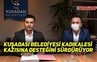 KUŞADASI BELEDİYESİ KADIKALESİ KAZISINA DESTEĞİNİ...
