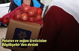 Patates ve soğan üreticisine Büyükşehir'den...