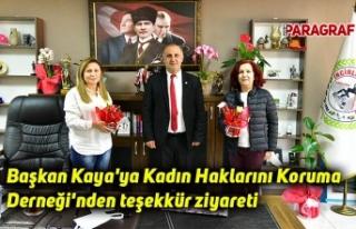 Başkan Kaya'ya Kadın Haklarını Koruma Derneği'nden...