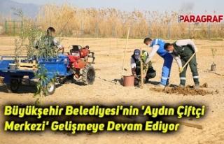 Büyükşehir Belediyesi'nin 'Aydın Çiftçi...