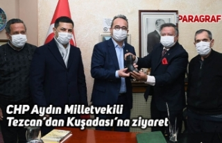 CHP Aydın Milletvekili Tezcan'dan Kuşadası'na...