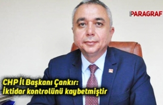 CHP İl Başkanı Çankır: İktidar kontrolünü...
