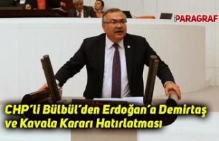 CHP'li Bülbül'den Erdoğan'a Demirtaş ve...