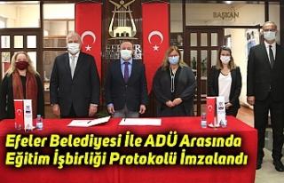 Efeler Belediyesi İle ADÜ Arasında Eğitim İşbirliği...