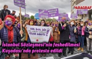 İstanbul Sözleşmesi'nin feshedilmesi Kuşadası'nda...