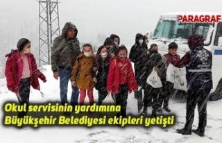 Okul servisinin yardımına Büyükşehir Belediyesi...