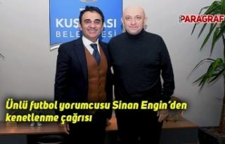 Ünlü futbol yorumcusu Sinan Engin'den kenetlenme...