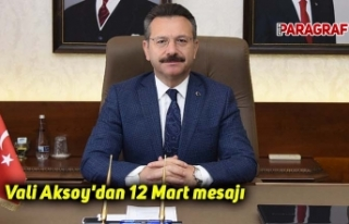 Vali Aksoy'dan 12 Mart mesajı