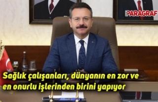 Vali Aksoy: Sağlık çalışanları, dünyanın en...