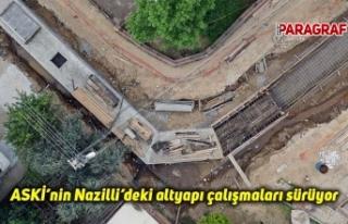ASKİ'nin Nazilli'deki altyapı çalışmaları...
