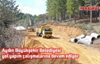 Aydın Büyükşehir Belediyesi yol yapım çalışmalarına...