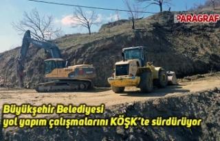 Büyükşehir Belediyesi yol yapım çalışmalarını...
