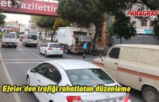 Efeler'den trafiği rahatlatan düzenleme