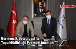 Germencik Belediyesi ile Tapu Müdürlüğü Protokol...