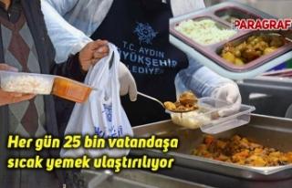 Her gün 25 bin vatandaşa sıcak yemek ulaştırılıyor