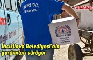 İncirliova Belediyesi'nin yardımları sürüyor