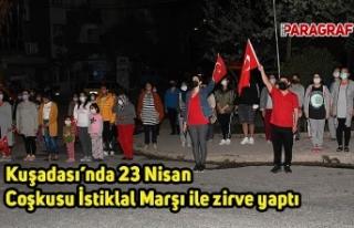 Kuşadası'nda 23 Nisan Coşkusu İstiklal Marşı...