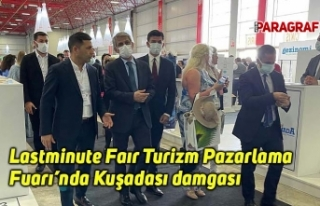 Lastminute Faır Turizm Pazarlama Fuarı'nda Kuşadası...