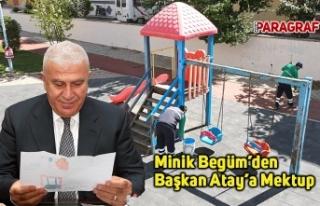 Minik Begüm'den Başkan Atay'a Mektup