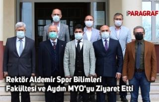 Rektör Aldemir Spor Bilimleri Fakültesi ve Aydın...