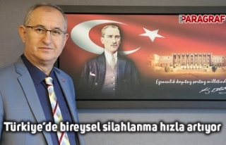Türkiye'de bireysel silahlanma hızla artıyor
