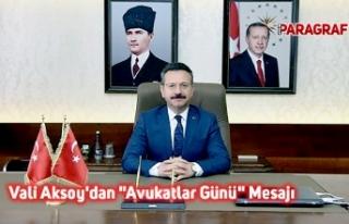 """Vali Aksoy'dan """"Avukatlar Günü"""" Mesajı"""