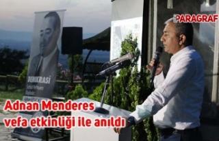 Adnan Menderes vefa etkinliği ile anıldı
