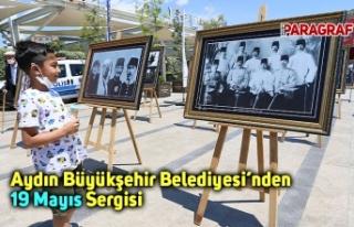 Aydın Büyükşehir Belediyesi'nden 19 Mayıs Sergisi