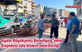 Aydın Büyükşehir Belediyesi'nden Kuşadası'nda...