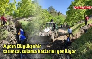 Aydın Büyükşehir tarımsal sulama hatlarını...