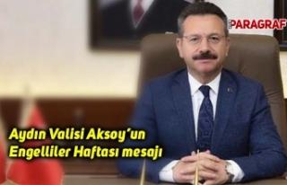 Aydın Valisi Aksoy'un Engelliler Haftası mesajı