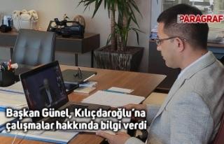Başkan Günel, Kılıçdaroğlu'na çalışmalar...