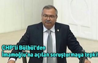 CHP'li Bülbül'den İmamoğlu'na açılan...