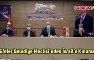 Efeler Belediye Meclisi'nden İsrail'e Kınama