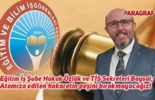Eğitim İş Şube Hukuk Özlük ve TİS Sekreteri...
