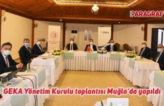 GEKA Yönetim Kurulu toplantısı Muğla'da yapıldı