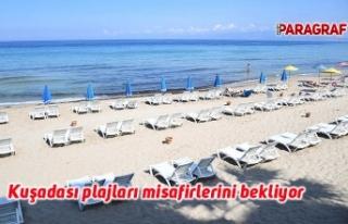 Kuşadası plajları misafirlerini bekliyor