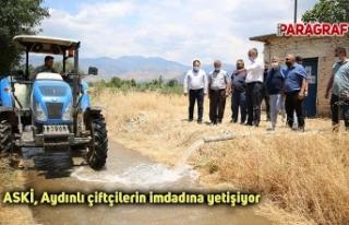 ASKİ, Aydınlı çiftçilerin imdadına yetişiyor