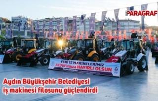 Aydın Büyükşehir Belediyesi iş makinesi filosunu...