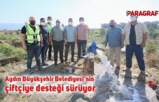 Aydın Büyükşehir Belediyesi'nin çiftçiye desteği...